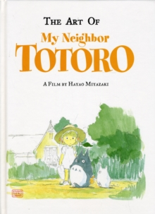 The Art of My Neighbor Totoro, Hardback