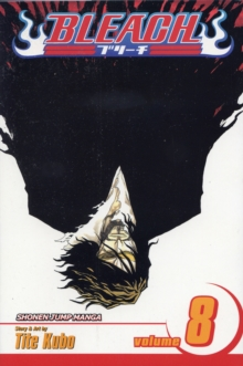 Bleach : The Blade and Me v. 8, Paperback