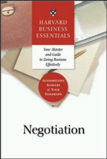 Negotiation : Your Mentor and Guide to Doing Business Effectively, Paperback Book