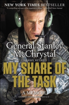 My Share of the Task : A Memoir, Paperback