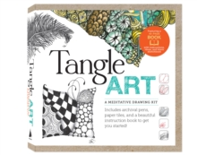 Tangle Art: A Meditative Drawing Kit : Includes Archival Pens, Paper Tiles, and a Beautiful Instruction Book to Get You Started!, Hardback