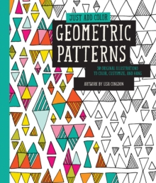 Just Add Color: Geometric Patterns, Paperback