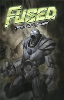 Fused : Think Like a Machine Volume 2, Paperback