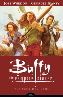 Buffy the Vampire Slayer : Long Way Home Season 8, Volume 1, Paperback