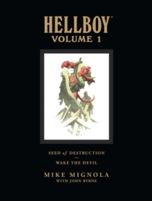 Hellboy Library Volume 1: Seed of Destruction and Wake the Devil, Hardback