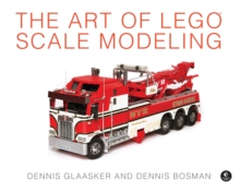 The Art of LEGO Scale Modeling, Paperback