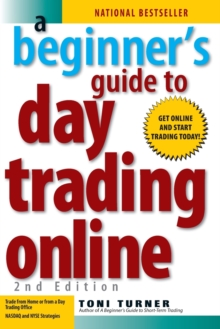 A Beginner's Guide to Day Trading Online, Paperback