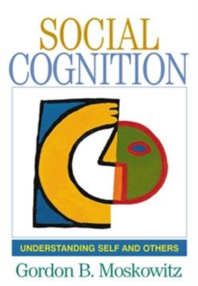 Social Cognition : Understanding Self and Others, Paperback