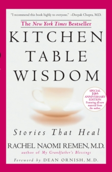 Kitchen Table Wisdom : Stories That Heal, Paperback Book