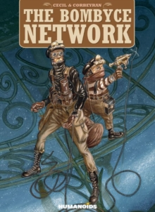 The Bombyce Network, Paperback