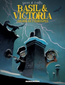 Basil & Victoria : London Guttersnipes, Hardback