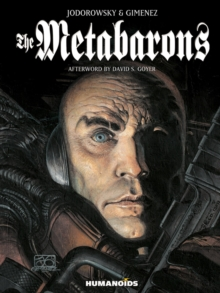 The Metabarons : Humanoids 40th Anniversary Edition, Hardback