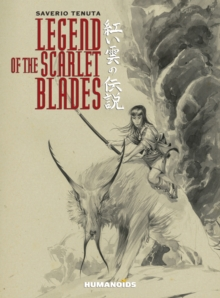 Legend of the Scarlet Blades, Hardback
