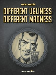 Different Ugliness, Different Madness, Hardback