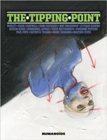 Tipping Point, the: Deluxe Edition, Hardback Book