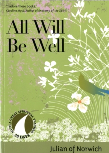 All Will be Well, Paperback