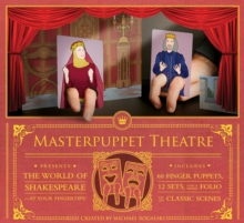 Masterpuppet Theater : The World of Shakepeare at Your Fingertips!, Other printed item