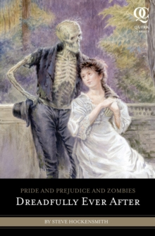 Pride and Prejudice and Zombies: Dreadfully Ever After, Paperback
