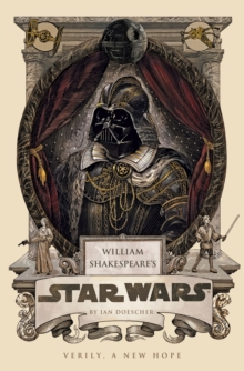 William Shakespeare's Star Wars, Paperback