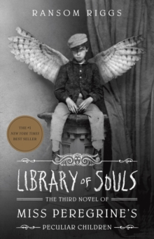 Library of Souls : The Third Novel of Miss Peregrine's Home for Peculiar Children, Paperback Book