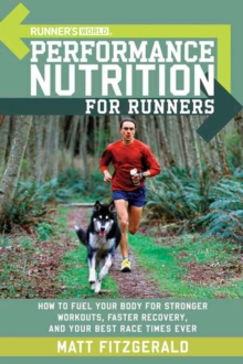 """Runner's World"" Performance Nutrition for Runners, Paperback Book"