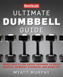 Ultimate Dumbbell Exercises : Dumbbell Exercises for a Total Body Workout, Paperback Book