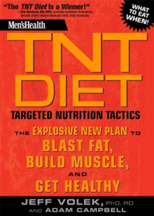 """Men's Health"" TNT Diet : Targeted Nutrition Tactics, Paperback"
