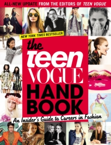 "The ""Teen Vogue"" Handbook: An Insider's Guide to Careers in Fashion, Paperback"