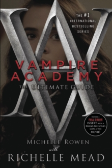 Vampire Academy: the Ultimate Guide, Paperback