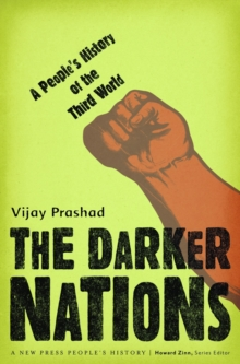 The Darker Nations : A People's History of the Third World, Paperback Book