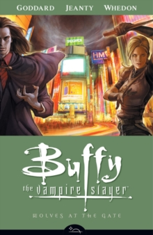 Buffy the Vampire Slayer Season 8 Volume 3: Wolves at the Gate, Paperback