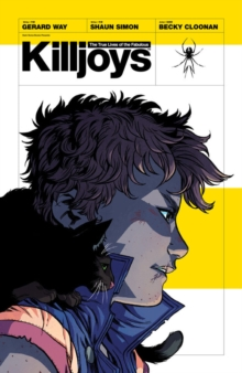 The True Lives of the Fabulous Killjoys, Paperback Book