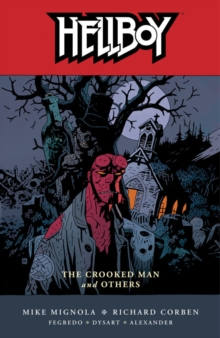 Hellboy Volume 10: The Crooked Man and Others, Paperback Book