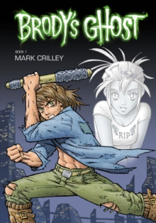 Brody's Ghost : Volume 1, Paperback