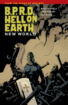 B.P.R.D.: Hell on Earth Volume 1#New World, Paperback