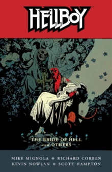 Hellboy Volume 11: The Bride of Hell and Others, Paperback Book