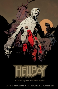 Hellboy: House of the Living Dead, Hardback