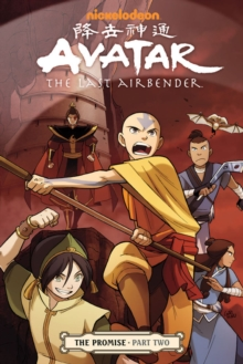 Avatar: the Last Airbender : ' Promise Part 2, Paperback