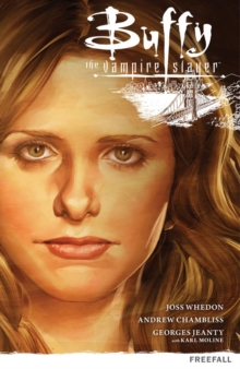 Buffy the Vampire Slayer Season 9 Volume 1: Freefall, Paperback