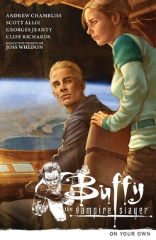Buffy the Vampire Slayer Season 9 Volume 2: On Your Own, Paperback