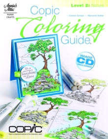 Copic Coloring Guide Level 2: Nature : Level 2, Paperback Book