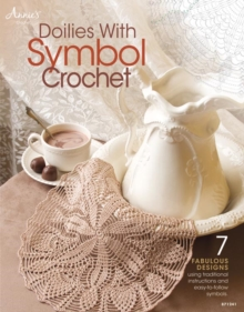 Doilies with Symbol Crochet : 7 Fabulous Designs, Paperback Book