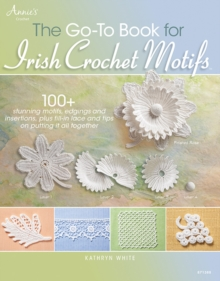 The Go-to Book for Irish Crochet Motifs, Paperback
