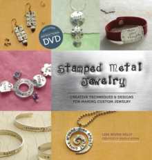 Stamped Metal Jewelry : Techniques and Designs for Making Custom Jewelry, Mixed media product