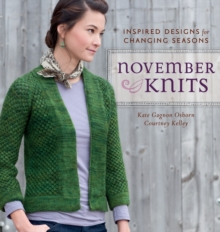 November Knits : Inspired Designs for Changing Seasons, Paperback