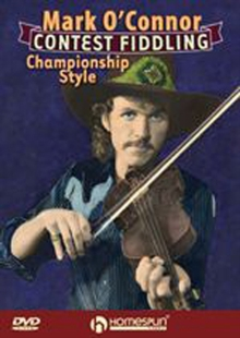 Mark O'Connor: Contest Fiddling Championship Style, DVD