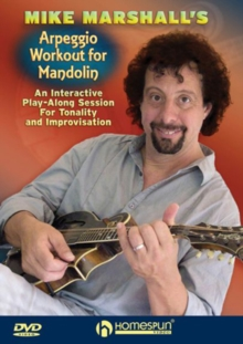 Mike Marshall's Arpeggio Workout for Mandolin, DVD