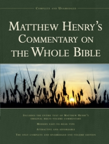 Matthew Henry's Commentary on the Whole Bible, Hardback