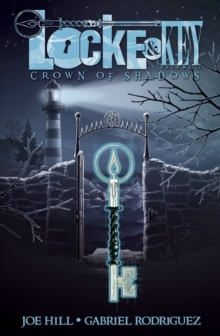 Locke & Key : Crown of Shadows Volume 3, Hardback Book