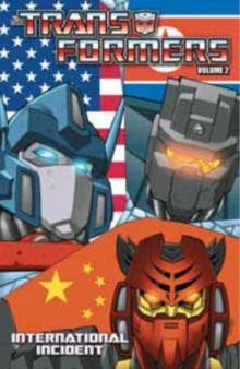 Transformers : International Incident Volume 2, Paperback